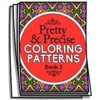 Pretty and Precise Patterns - Book 2 - Coloring Pages for Adults