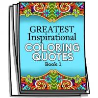 Greatest Inspirational Coloring Quotes - Book 1 - Coloring Pages for Adults