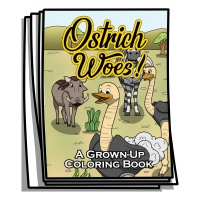 Just for Fun - Ostrich Woes Coloring Pages