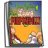 Amazing Affirmations - Living Purposefully Coloring Pages